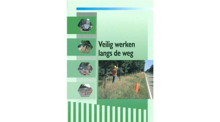 BOEK VEILIG WERK LANGS DE WEG
